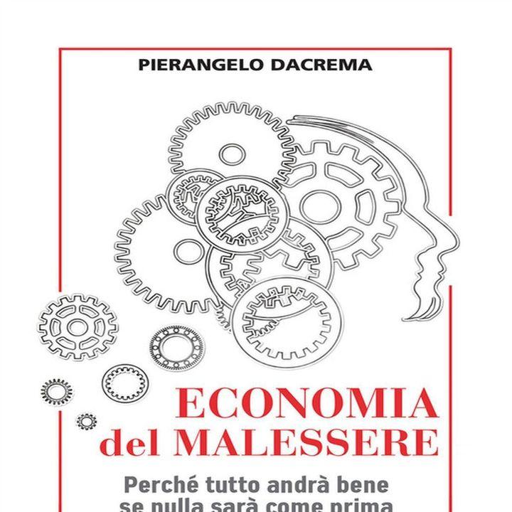 """Pierangelo Dacrema """"Economia del malessere"""""""