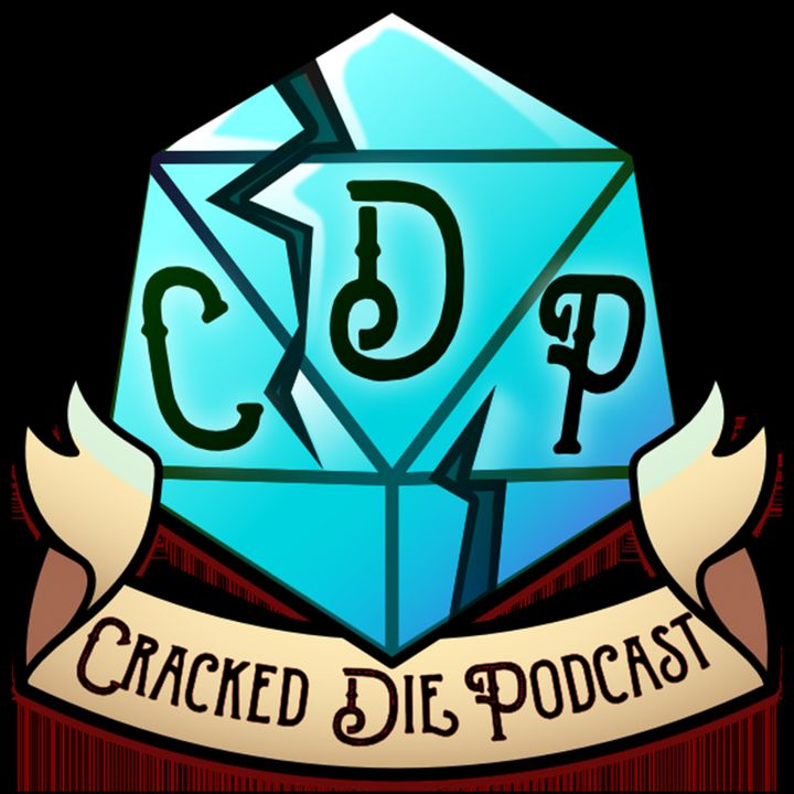 The Cracked Die Podcast - Episode 57 - Dancing Queen