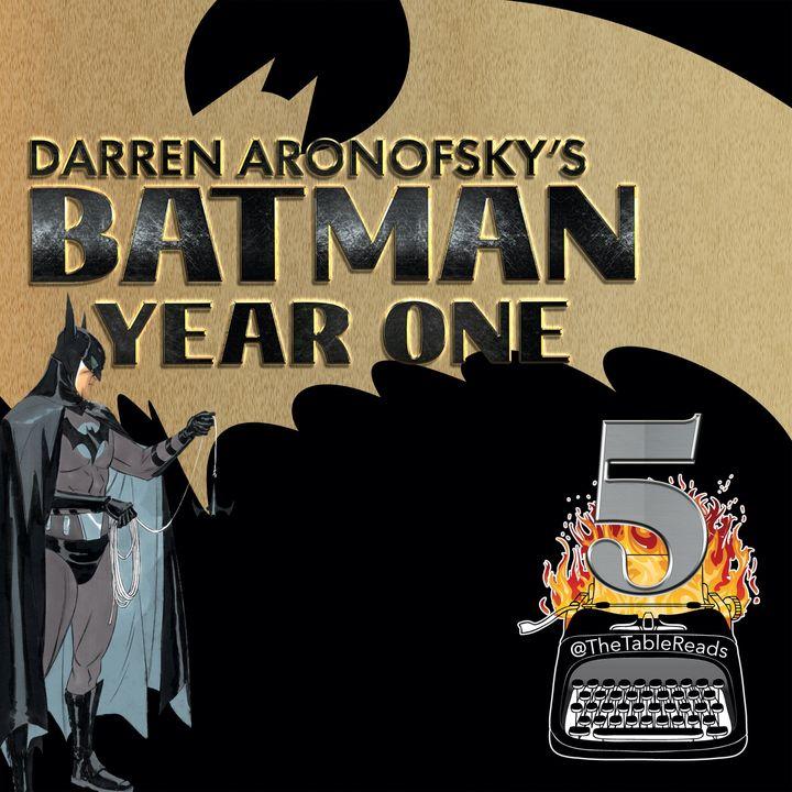 115 - Batman Year One, Part 5
