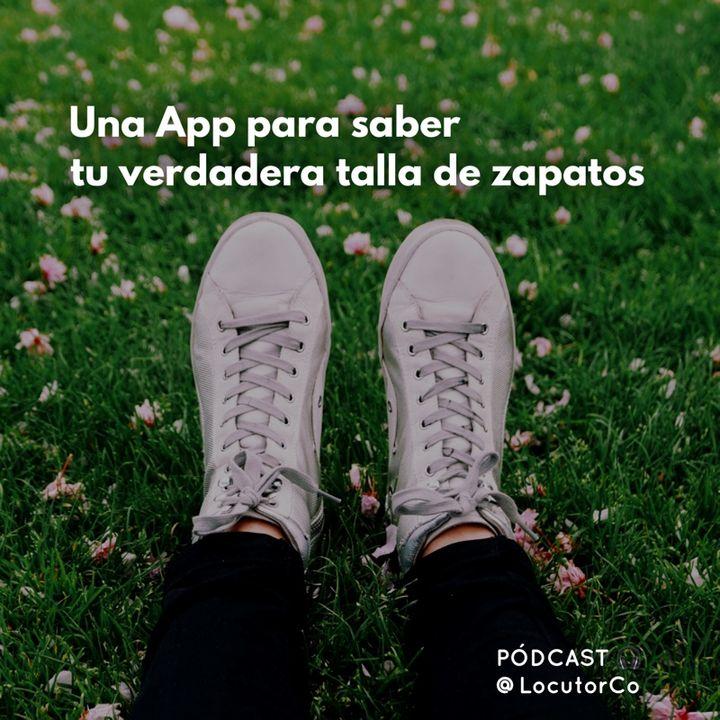 ¿Tu talla de zapatos cambia? Una app para saber cuánto calzas en realidad