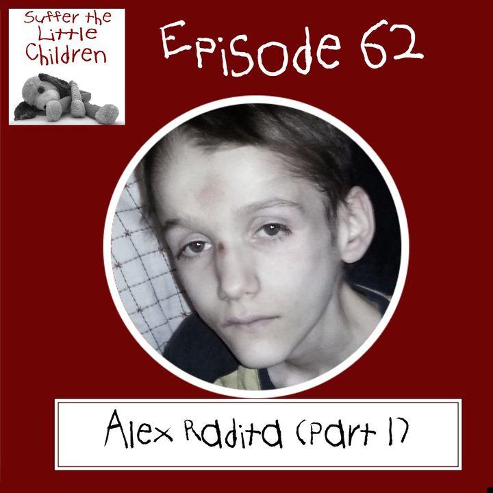 Episode 62 - Alex Radita (Part 1)