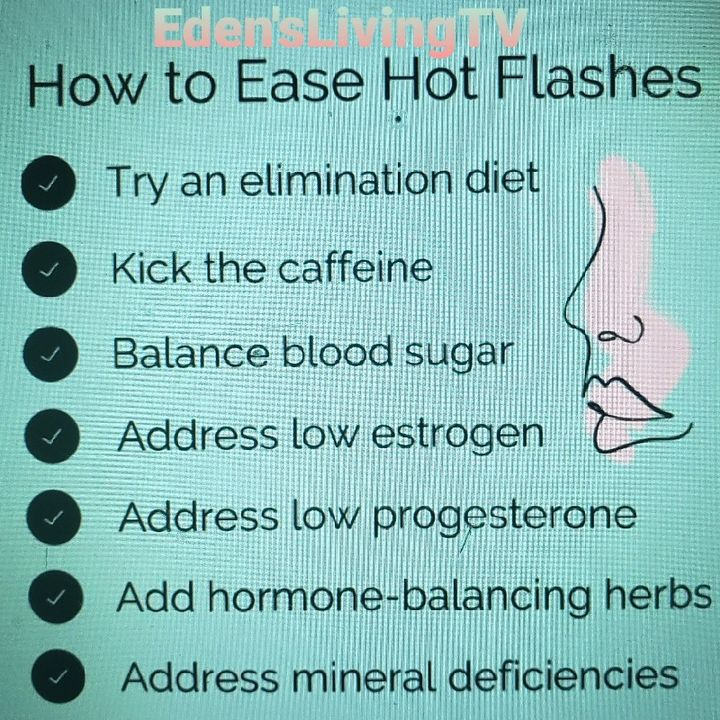 How To EASE HOT FLASHES