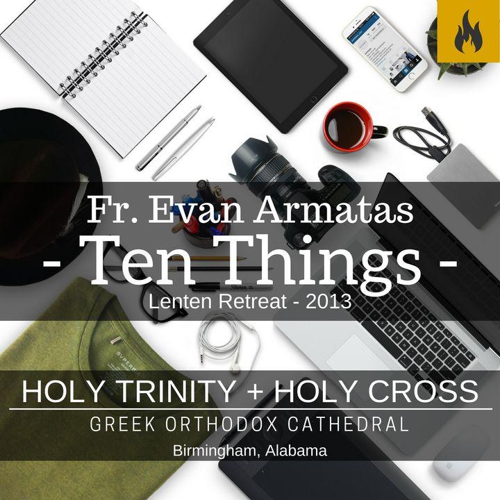 Ten Things - Fr. Evan Armatas