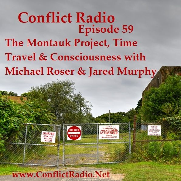 Episode 59  The Montauk Project, Time Travel & Consciousness with Michael Roser