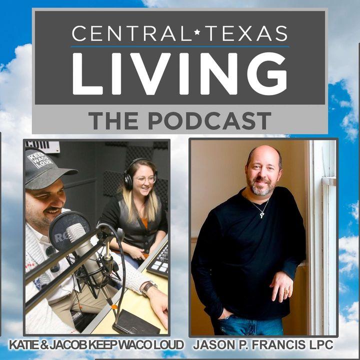 Jason P. Francis, LPC-S, NCC and Katie and Jacob of Keep Waco Loud