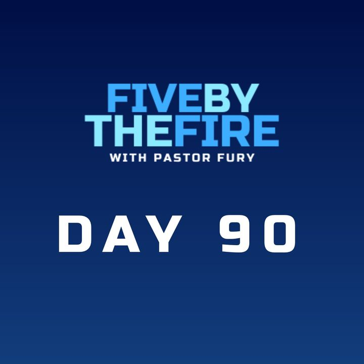 Day 90 - For THIS I Toil