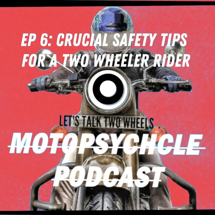 Crucial Safety Tips for a Two Wheeler Rider I #Episode6