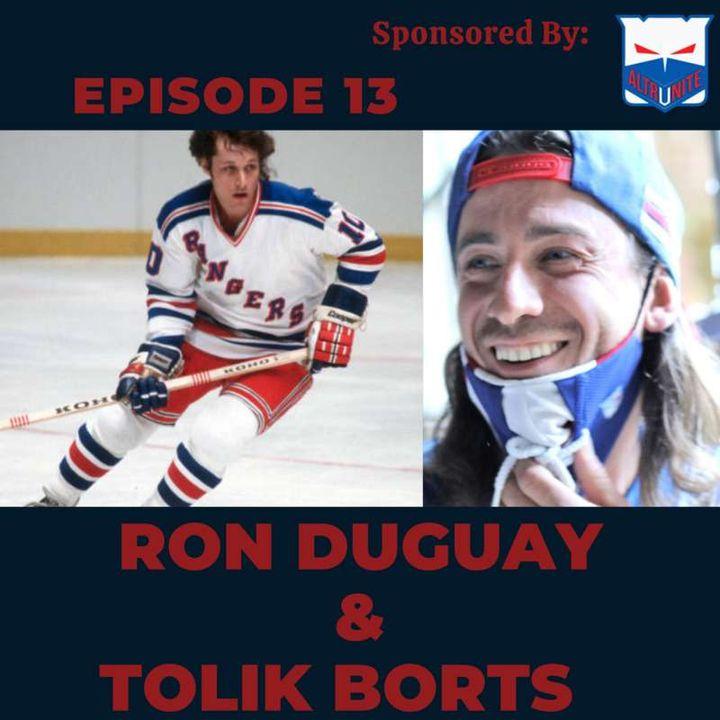 Ep. 13- Ron Duguay & Tolik Borts