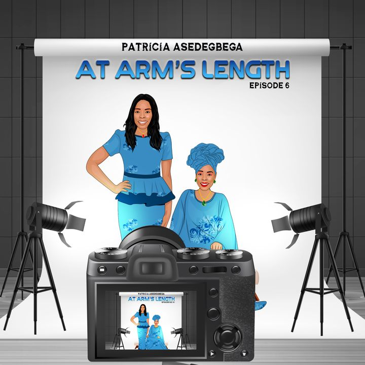 At Arm´s Length- Audio Drama by Patricia Asedegbega (Episode 6)