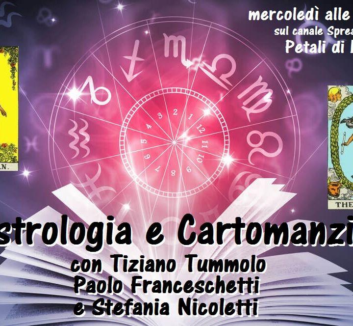 Astrologia e Cartomanzia - 8^ puntata (21/07/2021)
