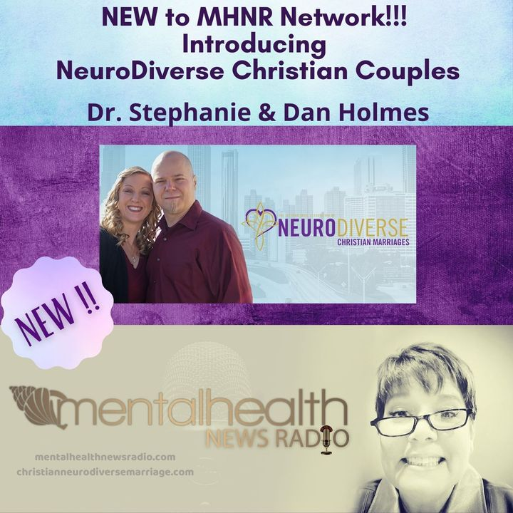 Introducing NeuroDiverse Christian Couples