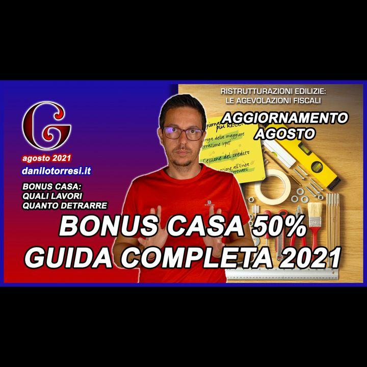 BONUS RISTRUTTURAZIONE CASA 2021 la guida del 50 % aggiornata ad agosto