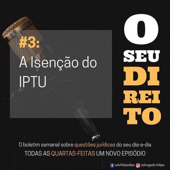 #3 - Isenção do IPTU