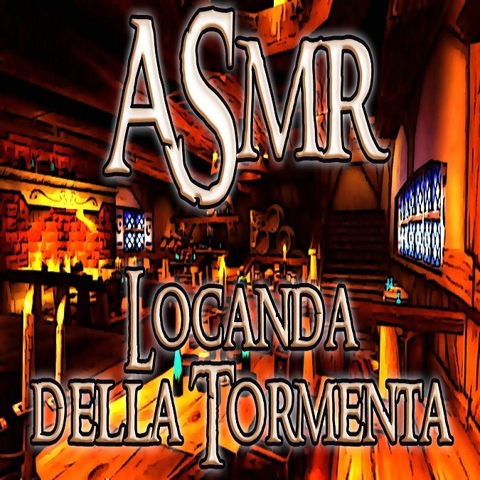 ASMR della Locanda della Tormenta