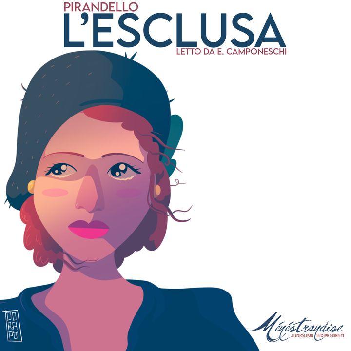 L'Esclusa - L. Pirandello - Audiolibro