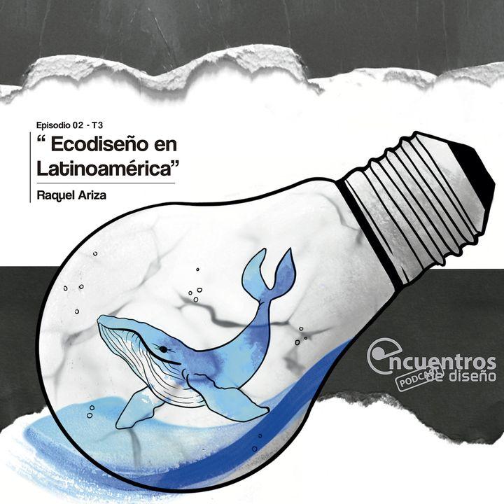 EP_2_TEMP3 ECODISEÑO EN LATINOAMÉRICA