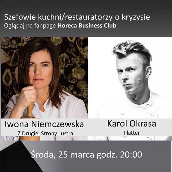 Goście Horeca Radio, odc. 52 - Szefowie kuchni-restauratorzy o kryzysie