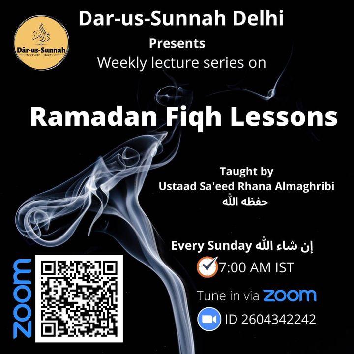 Ramadan Fiqh Lessons by Ustad Rhana