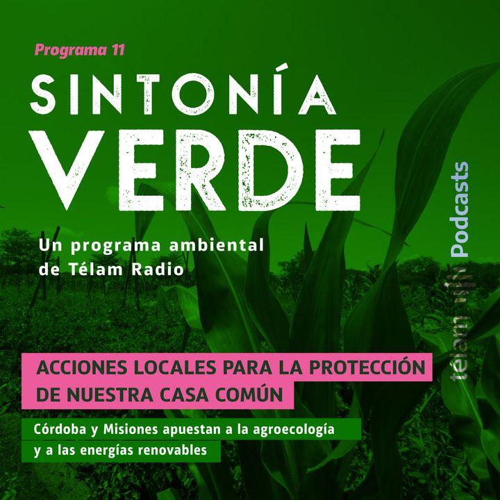 Córdoba y Misiones apuestan a la agroecología y a las energías renovables