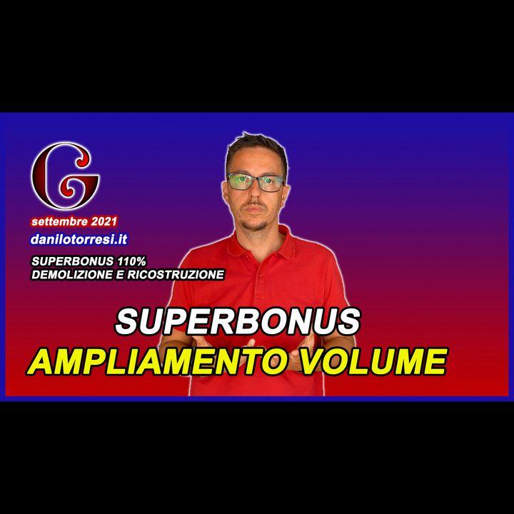 SUPERBONUS 110 ampliamento volumetrico con o senza demolizione e ricostruzione