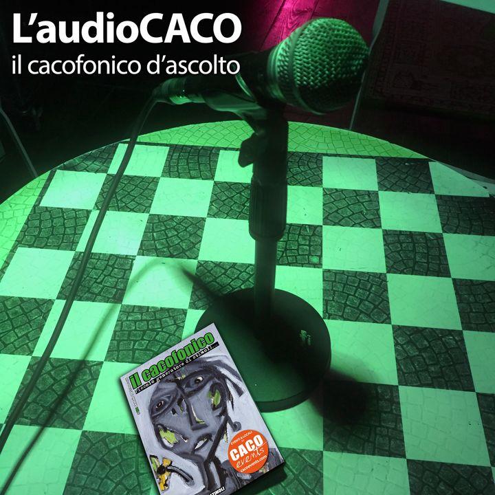 L'audioCACO di Gennaio 21 - #02