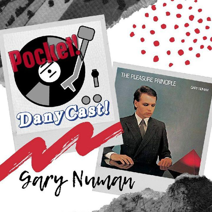Danycast Pocket 3: Gary Numan!