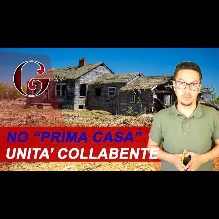Unità Collabente NO PRIMA CASA: perché un F/2 da ristrutturare non può accedere alle agevolazioni