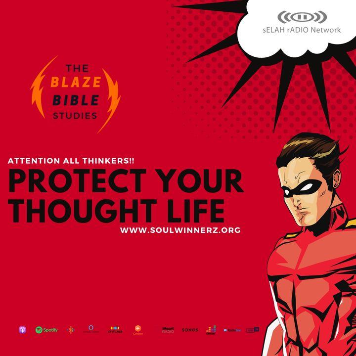 Protect Your Thought Life -DJ SAMROCK