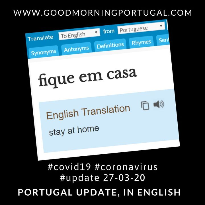 Covid19 Coronavirus Update 27-03-20 (For Portugal, in English)