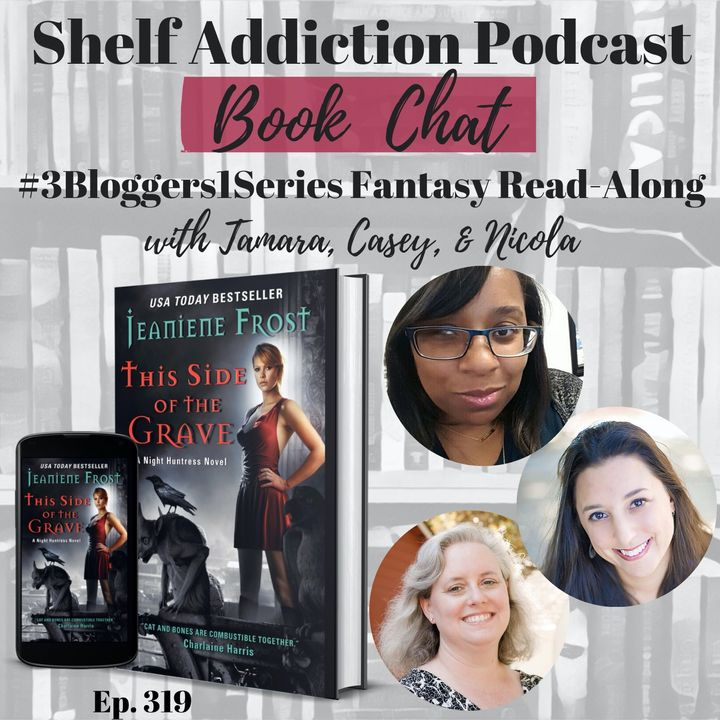 #3Bloggers1Series Discussion of This Side of the Grave (Night Huntress #5) | Book Chat