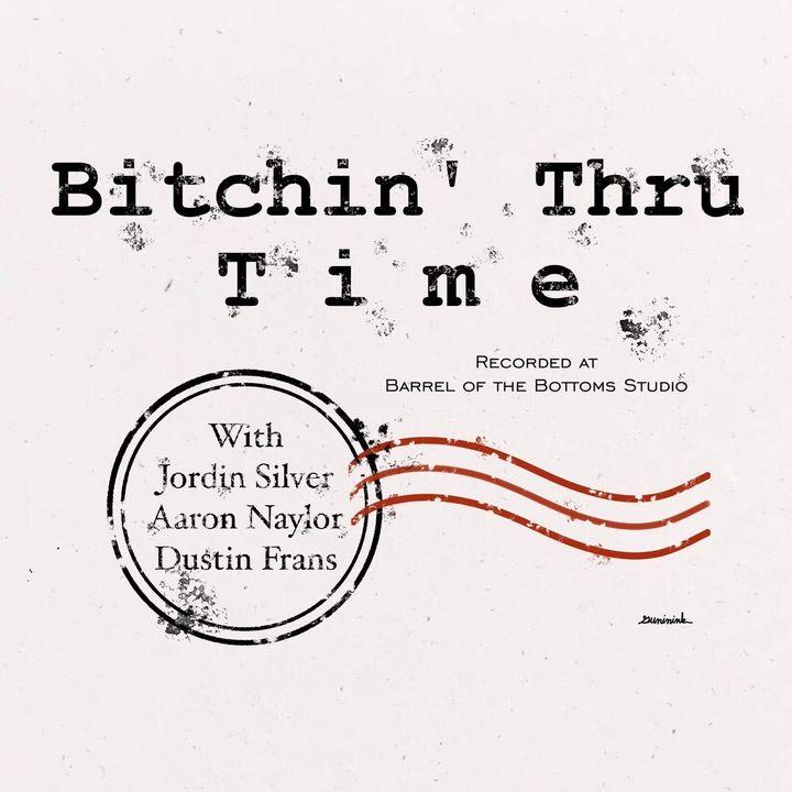 Bitchin' Thru Time