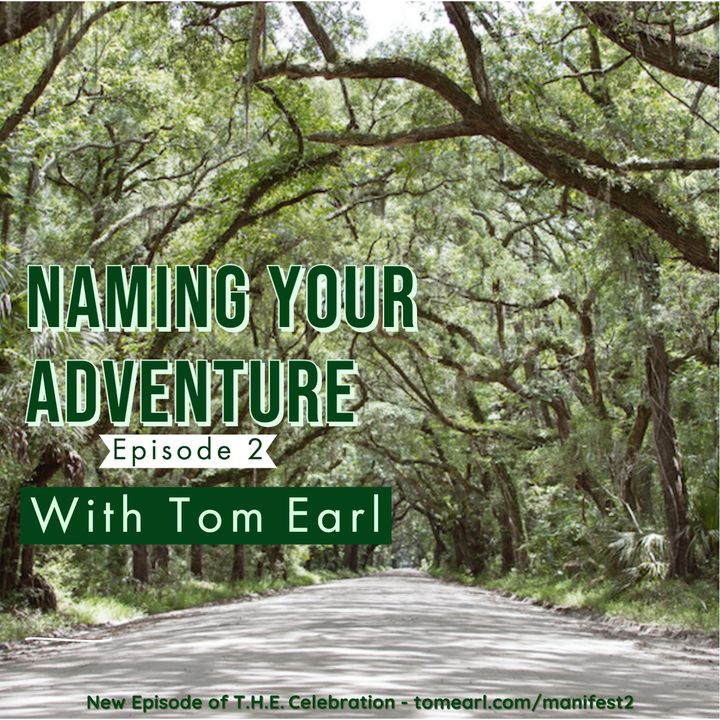 Naming Your Adventure