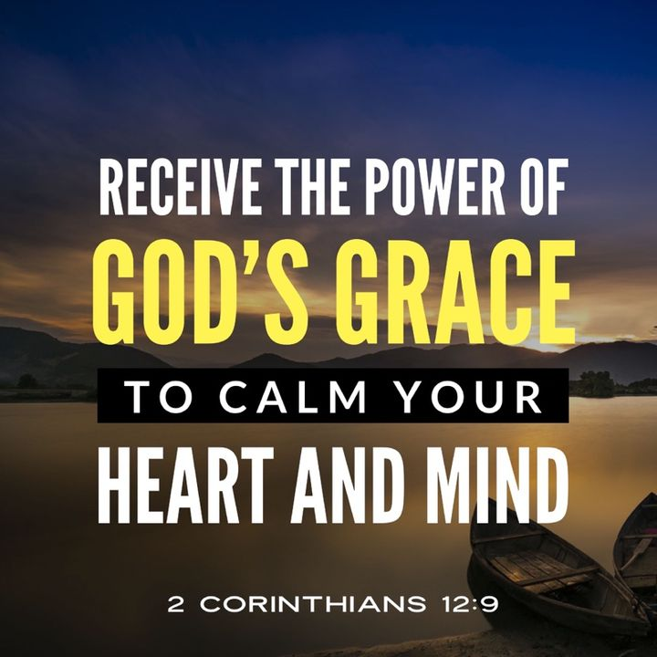 Receive the Power of God's Grace to Calms Your Heart and Mind
