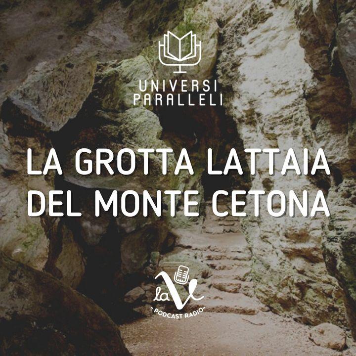 La Grotta Lattaia del Monte Cetona