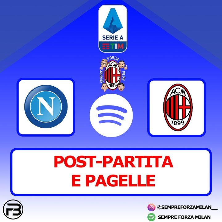 NAPOLI-MILAN 1-3   PAGELLE e POST PARTITA