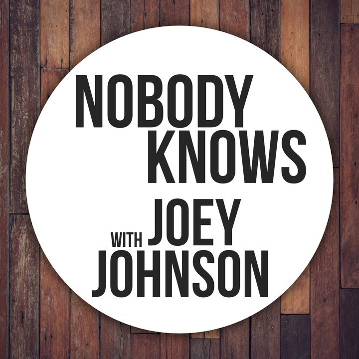 """Nobody Knows"" with Joey Johnson"