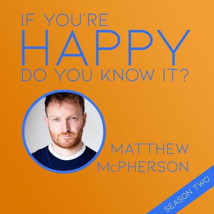 209. MATTHEW McPHERSON returns