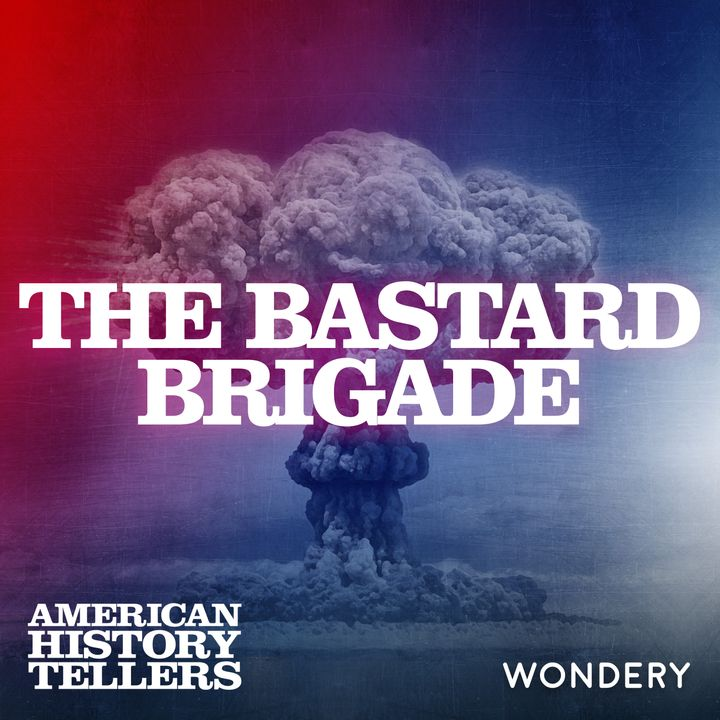 The Bastard Brigade - The Kennedy Curse | 3