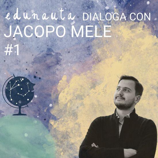 Come sviluppare la fiducia nella relazione educativa con Jacopo Mele