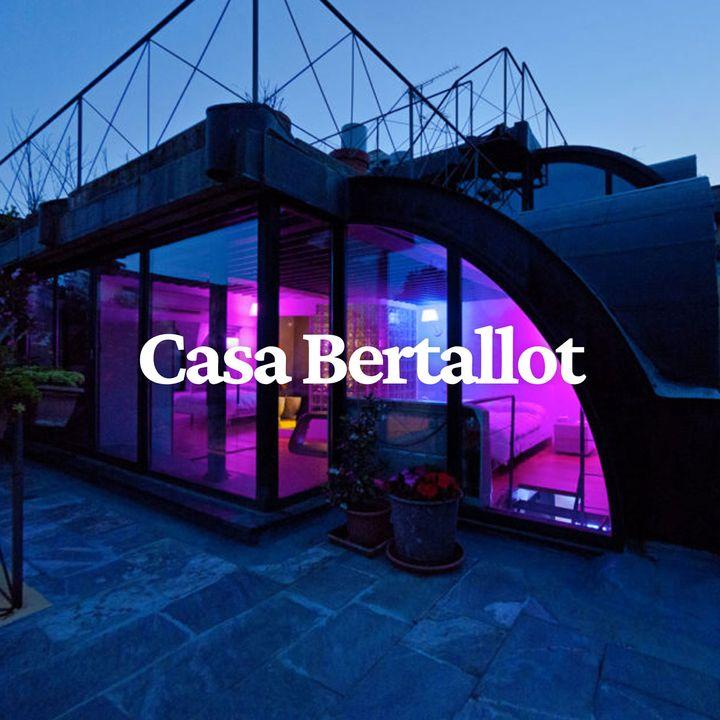 Casa Bertallot del 10 marzo 2017
