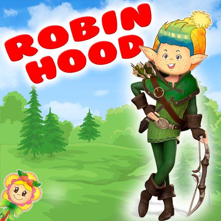 104. Frosty Hood. Adaptación del tradicional cuento de Robin Hood por el Hada de Fresa. Cuento infantil para dormir