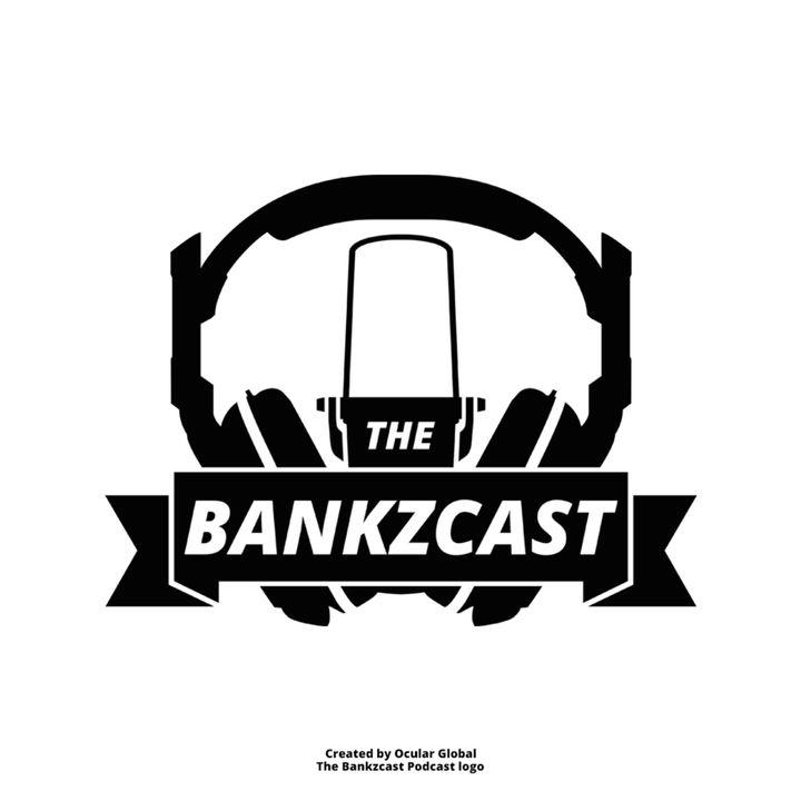 The Bankzcast