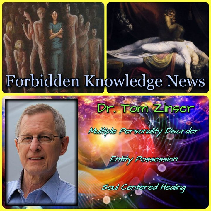Multiple Personality Disorder/Entity Possession/Soul Centered Healing with Dr. Tom Zinser