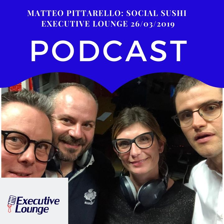 02x21 - Matteo Pittarello - Social Sushi -