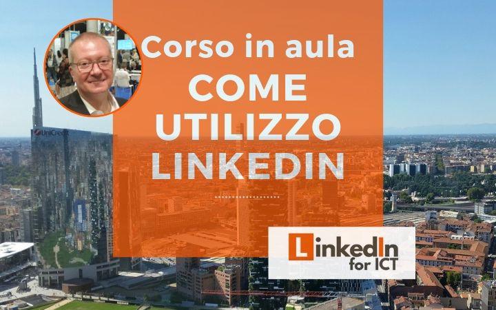 """Corso: """"Come utilizzo LinkedIn"""""""