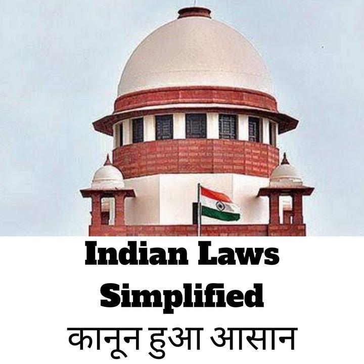 Indian Laws Simplified - Kanoon Hua Asaan