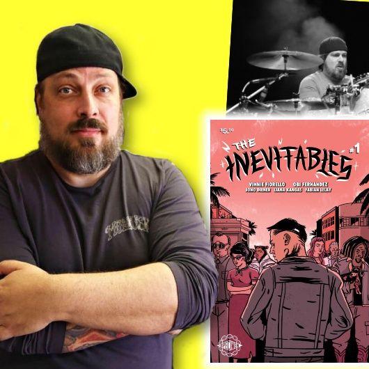 #392: Musician Vinnie Fiorello on his ska punk comic book crossover, The Inevitables!