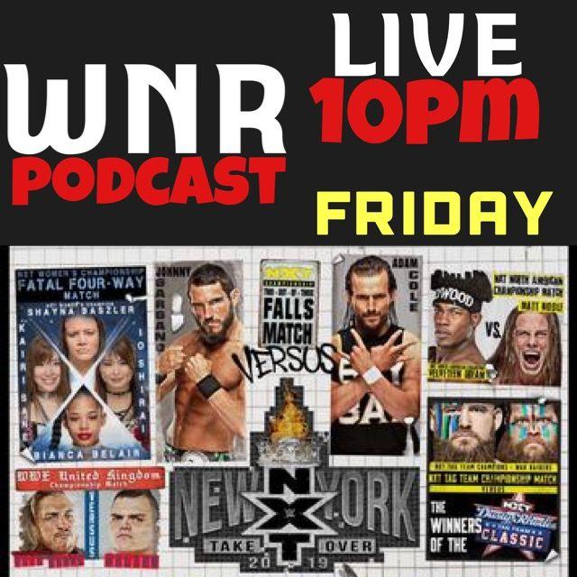 WNR211 NXT TAKEOVER NEW YORK LIVE PRE SHOW