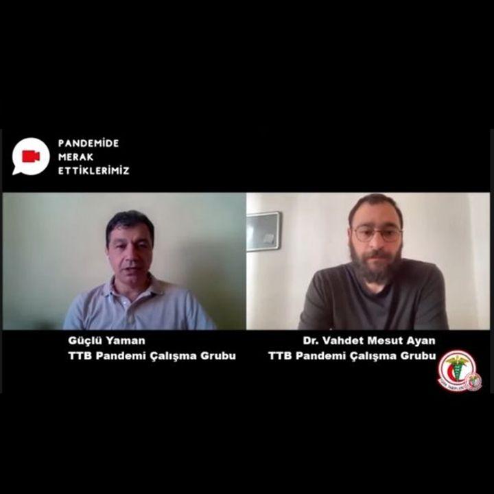 Pandemide Merak Ettiklerimiz #20 - Güçlü Yaman ile Pandemide Fazladan Ölümler