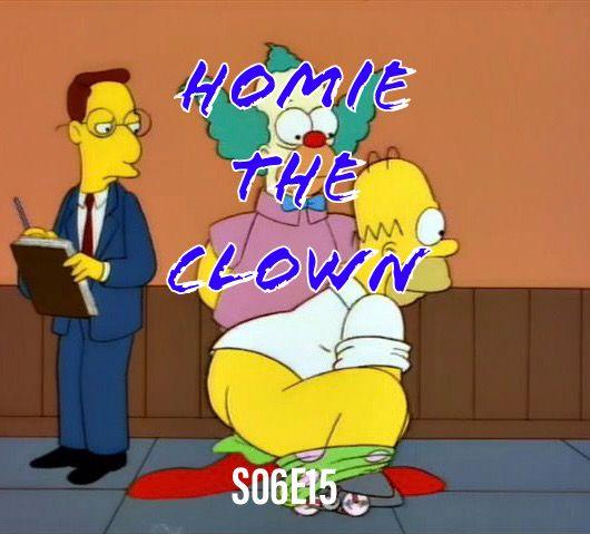 83) S06E15 (Homie the Clown)